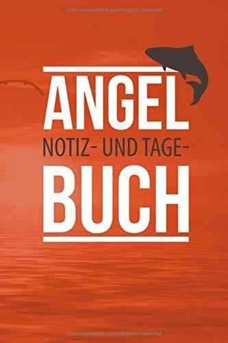 Angel Buch: Notizbuch Angelnotizen Angelsport Angel Merkbuch Fische Angler Fangbuch Angelbuch