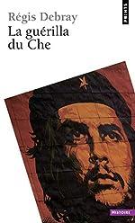 La Guérilla du Che de Regis Debray