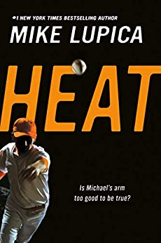 Heat by [Mike Lupica]