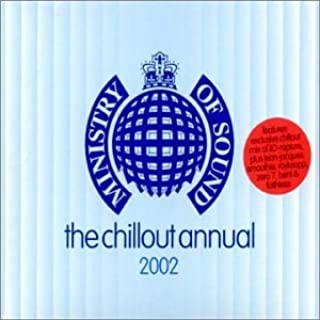 Ministry of Sound: Chillout Annual 2002
