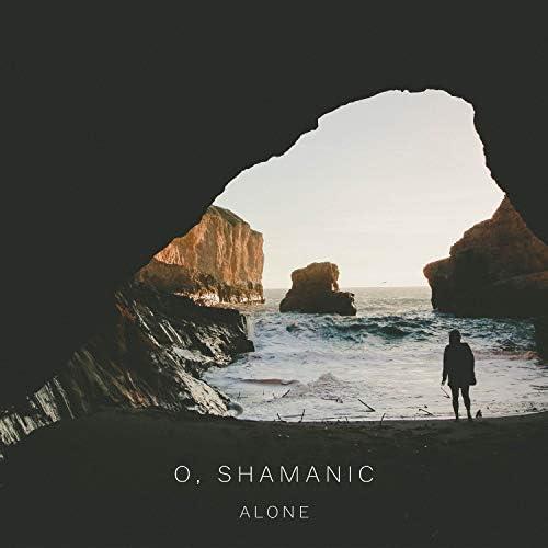 O & Shamanic
