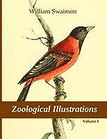 Zoological Illustrations, vol. I