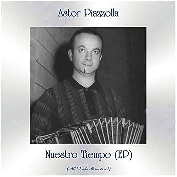 Nuestro Tiempo (EP) [All Tracks Remastered]