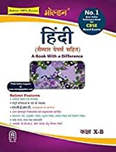 Golden Hindi: (With Sample Papers) A book with a Difference for Class- 10 B (For 2021 CBSE Final Exams)