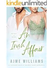 An Irish Affair: A Second Chance Secret Baby Romance (Heart of Hope)