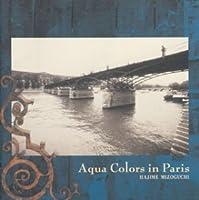 Aqua Colors in Paris