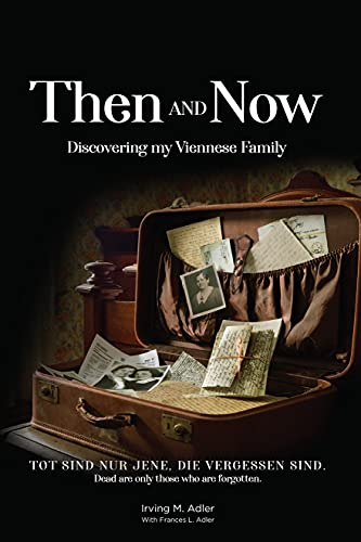 Then and Now: Discovering my Viennese Family (English Edition)