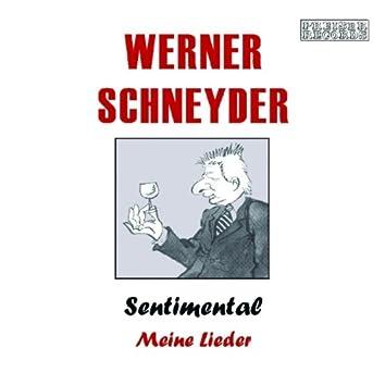 Werner Schneyder - Sentimental - Meine Lieder