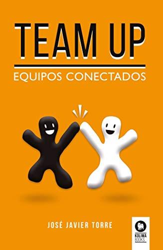 Team up: Equipos conectados (Directivos y líderes)