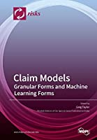 Claim Models: Granular Forms and Machine Learning Forms