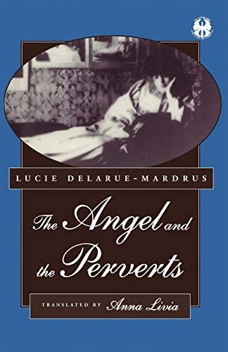 The Angel and the Perverts (The Cutting Edge: Lesbian Life and Literature Series (9))