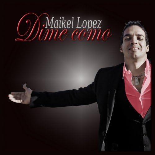 Maikel Lopez