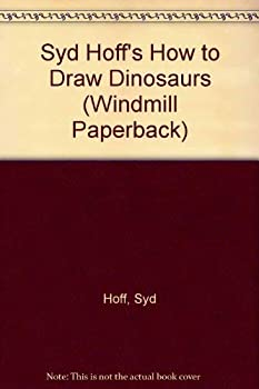 Paperback Syd Hoff's How to Draw Dinosaurs (Windmill Paperback) Book