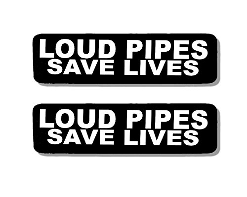 2 x LOUD PIPES SAVE LIVES - Bikers Motorcycle Helmet, Sticker DECAL (Pair) - 4'