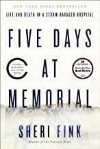 Five Days at Memorial( Life and Death in a Storm-Ravaged Hospital)[5 DAYS AT MEMORIAL][Hardcover]