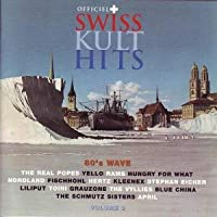 Swiss Kult-Hits - 80s Wave