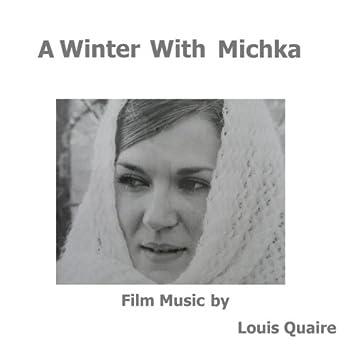 A Winter With Michka (Film Music)