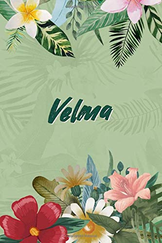 Velma: Personalized Name, Journal Customized, Journal Custom Name Journal (6x9) 120 pages Notebook/Journal/Diary/Memory Book to Collect Memories, ... Mom, Sister, Girlfriend,Best Friend and more