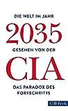 'Die Welt im Jahr 2035: Gesehen von der CIA und dem National Intelligence Council' von Christoph Bausum