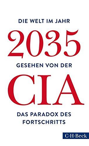 Buchseite und Rezensionen zu 'Die Welt im Jahr 2035: Gesehen von der CIA und dem National Intelligence Council' von Christoph Bausum