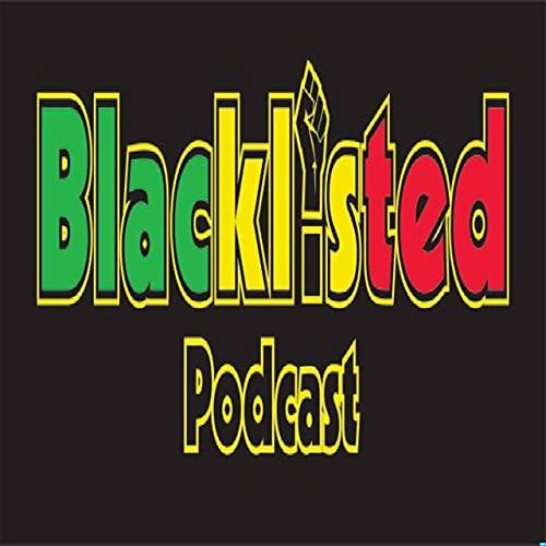 Blacklisted Podcast Podcast By Blacklisted Podcast cover art