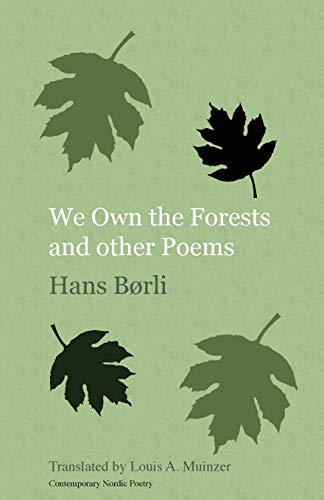 We Own the Forests: And Other Poems