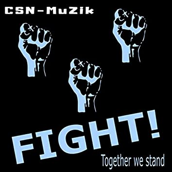 Fight! (Together We Stand)