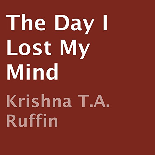 The Day I Lost My Mind audiobook cover art
