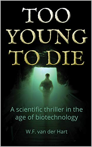 Too Young To Die by W.F. van der Hart ebook deal
