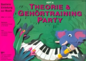 PIANO PARTY A - THEORIE GEHOERTRAINING - arrangiert für Klavier [Noten / Sheetmusic] Komponist: BASTIEN JAMES