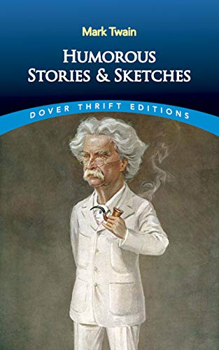 Compare Textbook Prices for Humorous Stories and Sketches Dover Thrift Editions Dover ed Edition ISBN 0800759292790 by Mark Twain