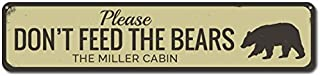 NIUMEA Personalized Please Don't Feed Bears Family Name Cabin Sign - Small Metal Sign 3