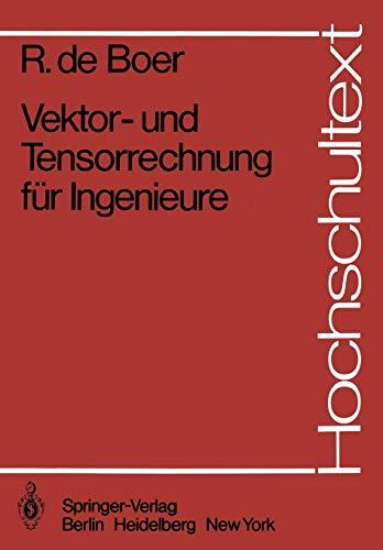 Vektor- und Tensorrechnung für Ingenieure (Hochschultext)
