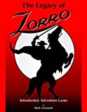 The Legacy of Zorro Introductory Adventure Game