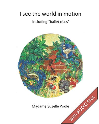 I see the world in motion: including