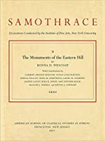 The Monuments of the Eastern Hill (Samothrace: Bollingen Series, 60)