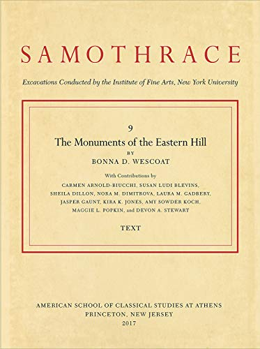 The Monuments of the Eastern Hill (Samothrace)