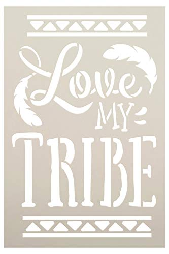 Love My Tribe Stencil by StudioR12 | DIY Boho Feather Home Decor | Craft & Paint Wood Sign Reusable Mylar Template | Bohemian Tribal Gift Select Size (6 inches x 9 inches)