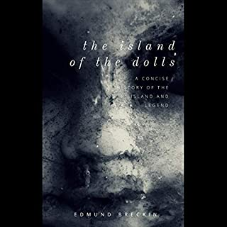 The Island of the Dolls: A Concise History of the Island and Legend cover art