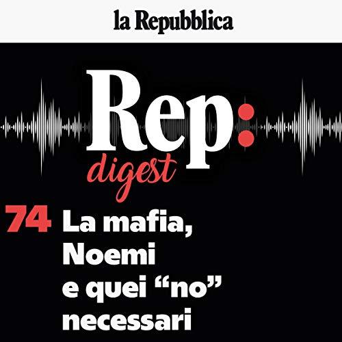 """Couverture de La mafia, Noemi e quei """"no"""" necessari"""