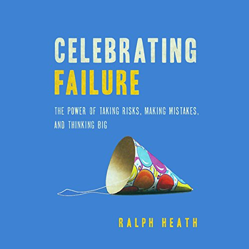 Celebrating Failure  audiobook cover art