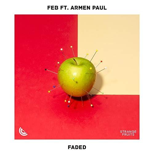 Feb, Strange Fruits Music & Armen Paul