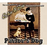 Echo&Boo by Pavlovs Dog (2010-12-28)