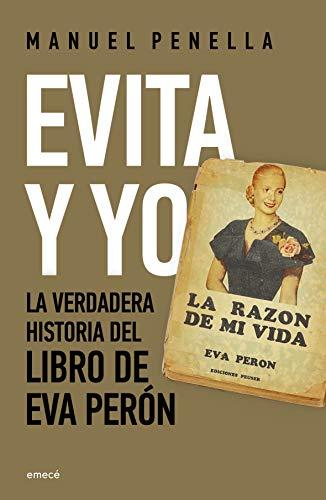 Evita y yo: La verdadera historia del libro de Eva Perón