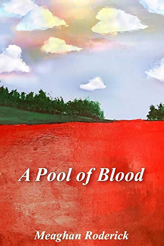 A Pool of Blood