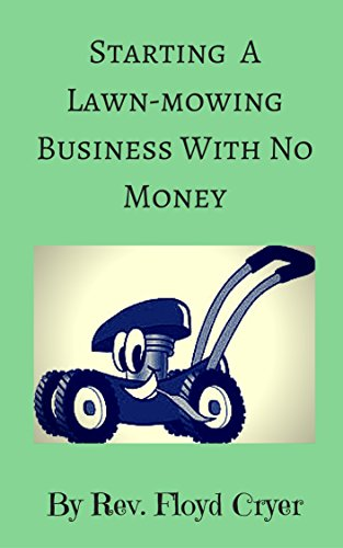 Starting A Lawnmower Business With No M