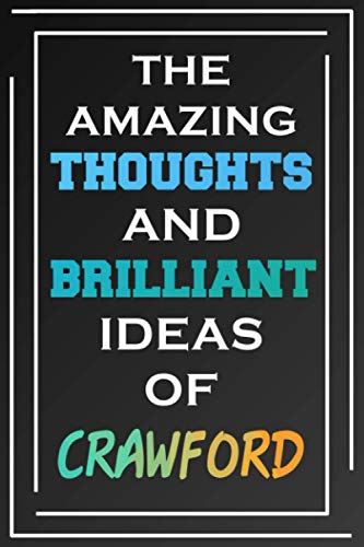 The Amazing Thoughts And Brilliant Ideas Of Crawford: Personalized Name Journal for Crawford | Composition Notebook | Diary | Gradient Color | Glossy Cover | 108 Ruled Sheets