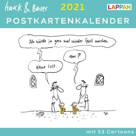 Hauck & Bauer - Postkartenkalender 2021 - Lappan-Verlag - Tischkalender - Wochenkalender mit Cartoons für jede Woche - 15,5 cm x 15,5 cm