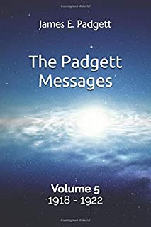 The Padgett Messages, Volume 5, 1918-1922