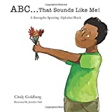 ABC That Sounds Like Me: A Strength Spotting Alphabet Book